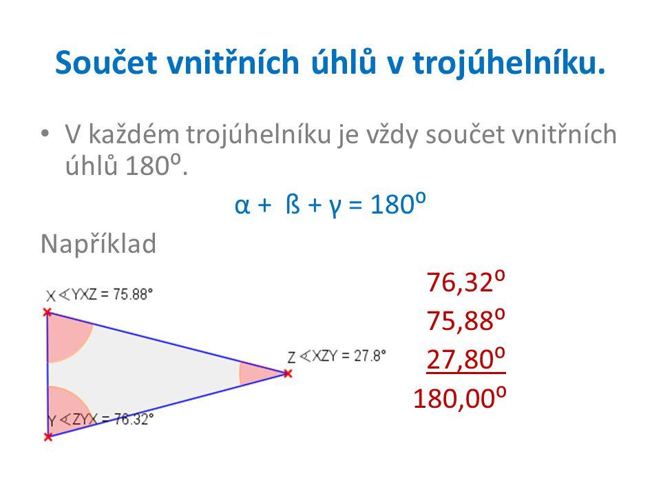 Součet vnitřních úhlů v trojúhelníku.