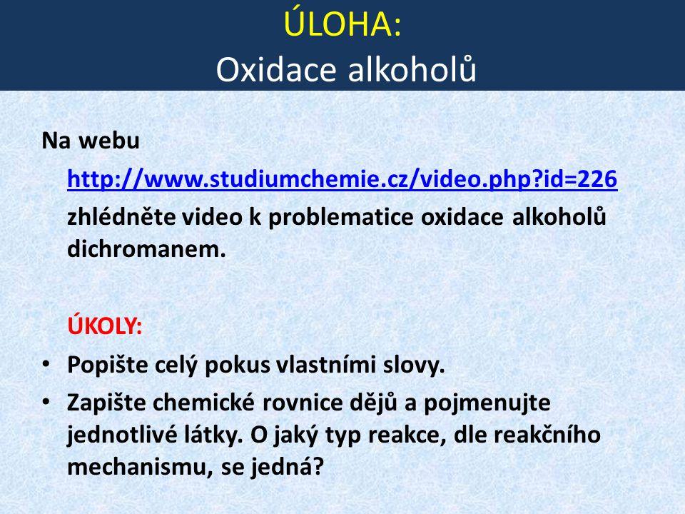 ÚLOHA: Oxidace alkoholů