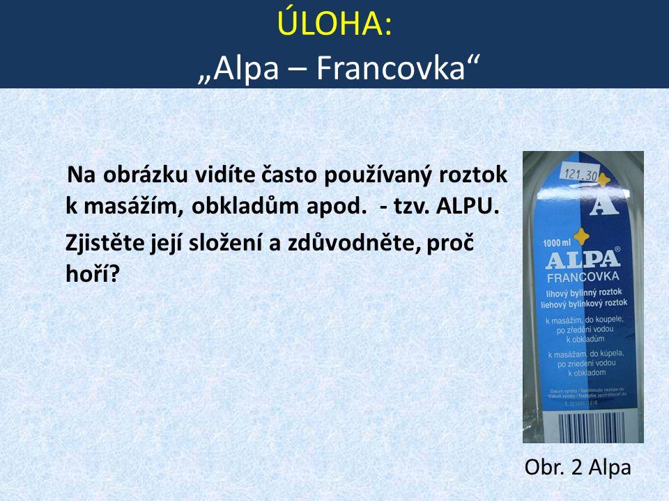 "ÚLOHA: ""Alpa – Francovka"