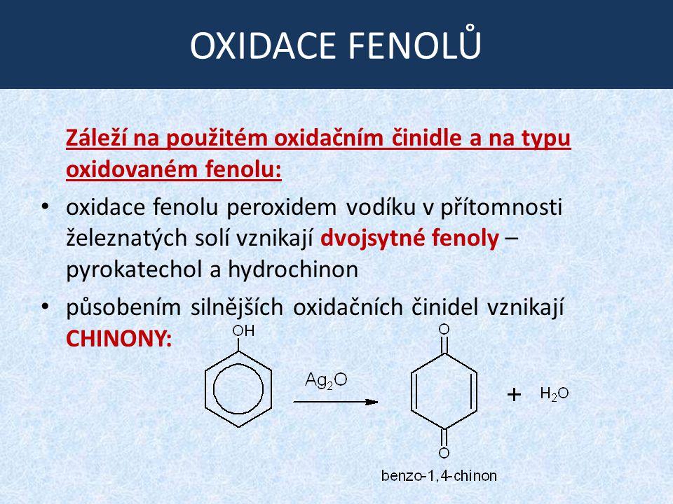 OXIDACE FENOLŮ Záleží na použitém oxidačním činidle a na typu oxidovaném fenolu: