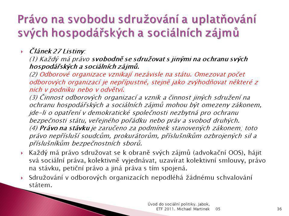 Právo na svobodu sdružování a uplatňování svých hospodářských a sociálních zájmů