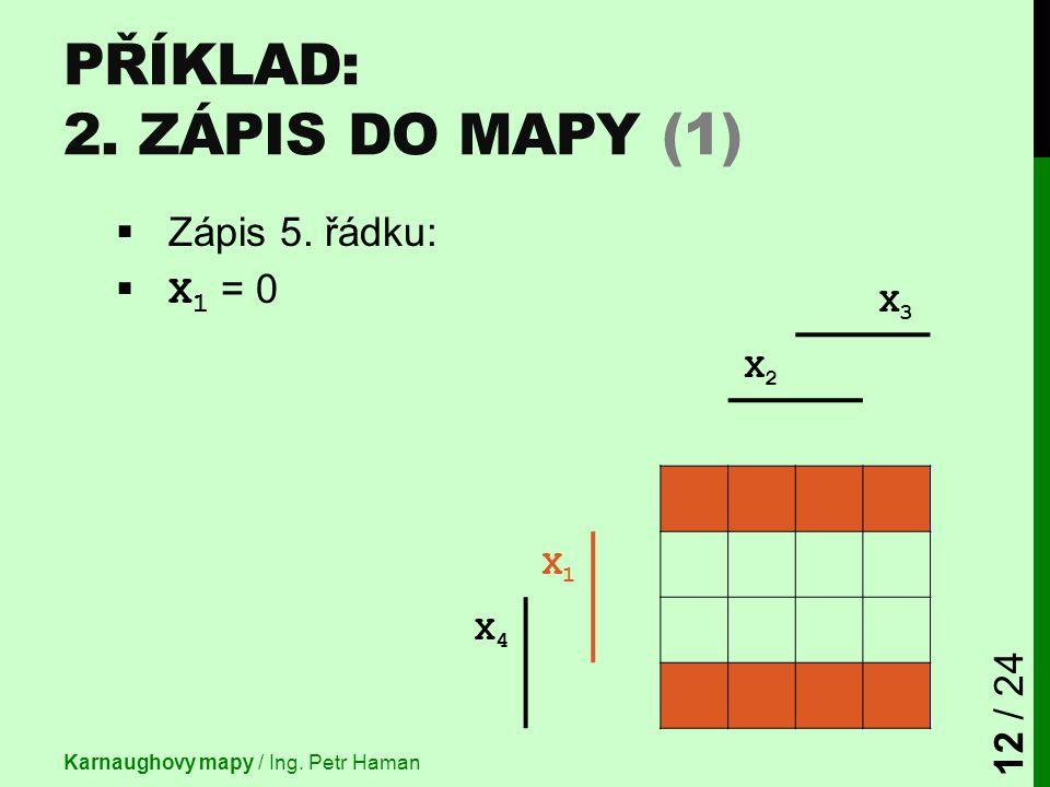 Příklad: 2. Zápis do mapy (1)