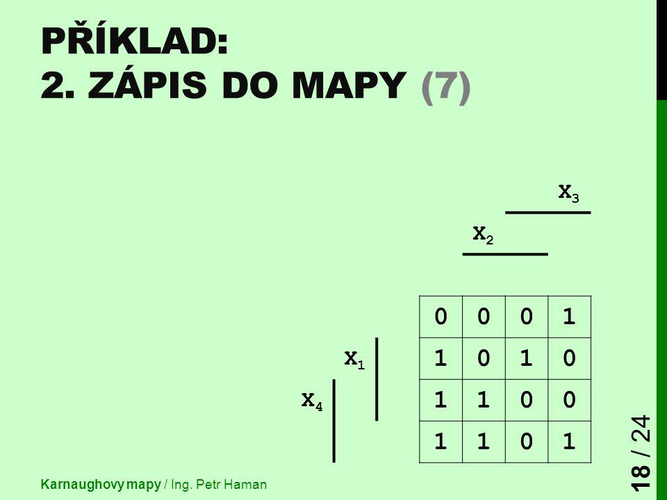 Příklad: 2. Zápis do mapy (7)