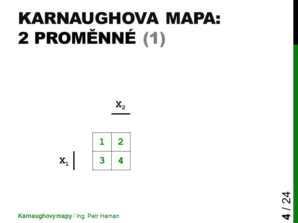 Karnaughova mapa: 2 proměnné (1)