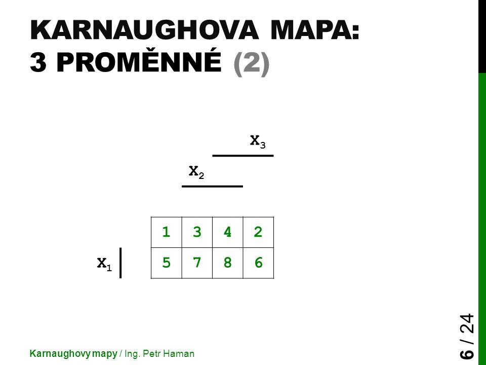 Karnaughova mapa: 3 proměnné (2)