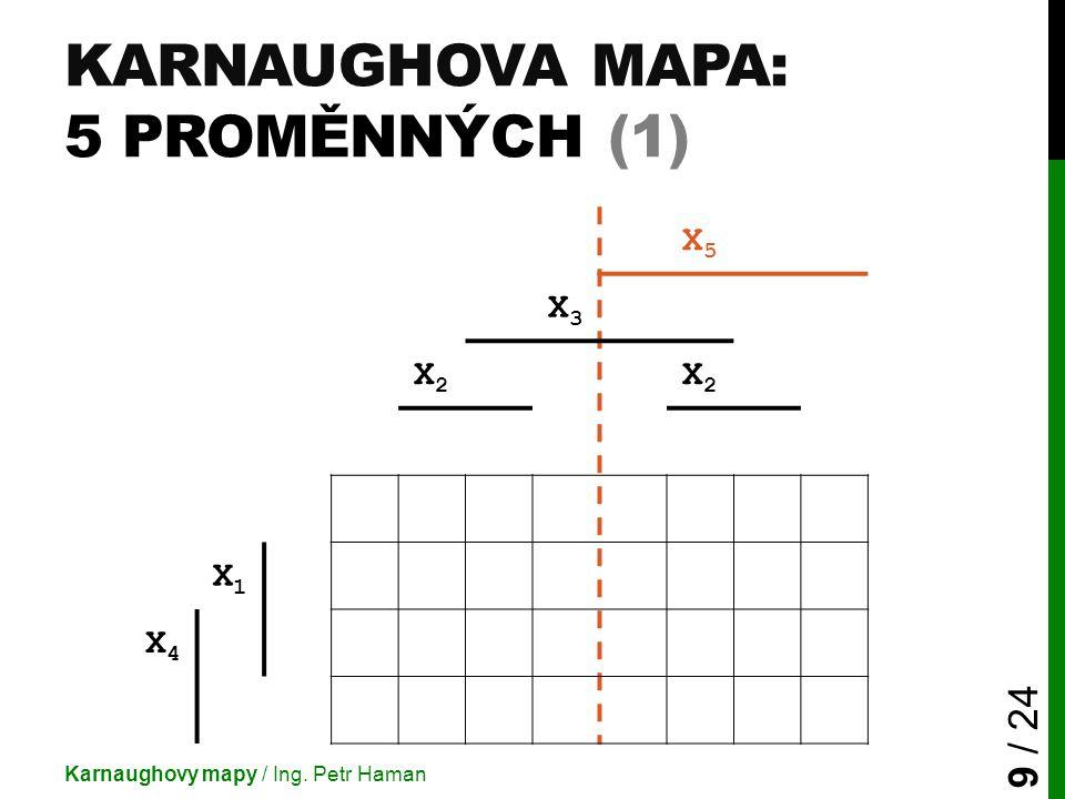 Karnaughova mapa: 5 proměnných (1)