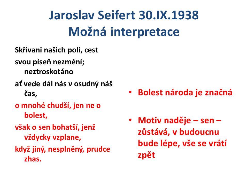 Jaroslav Seifert 30.IX.1938 Možná interpretace