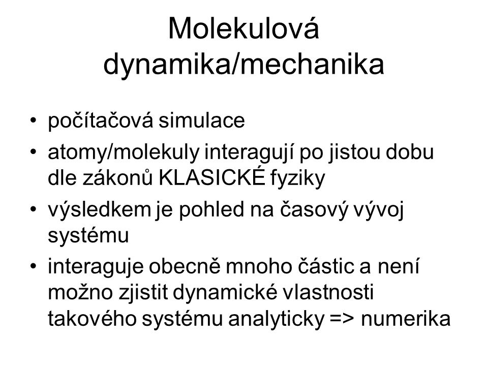 Molekulová dynamika/mechanika