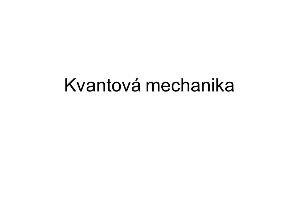 Kvantová mechanika