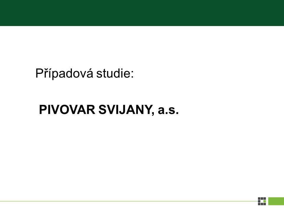 Případová studie: PIVOVAR SVIJANY, a.s.