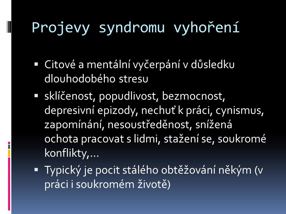 Projevy syndromu vyhoření