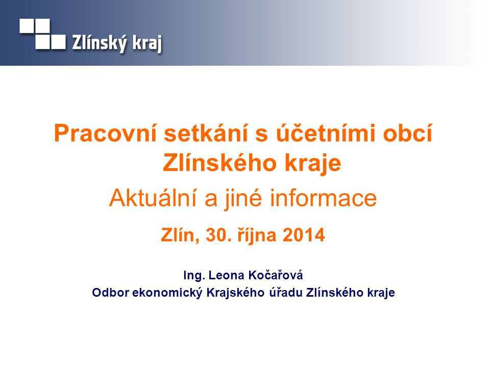 Pracovní setkání s účetními obcí Zlínského kraje