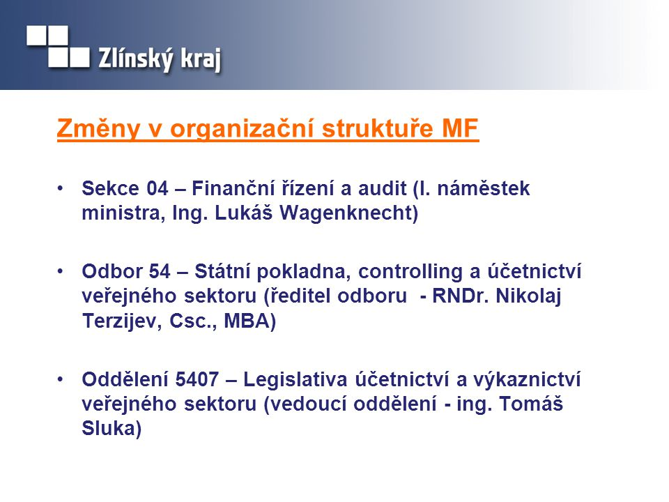 Změny v organizační struktuře MF