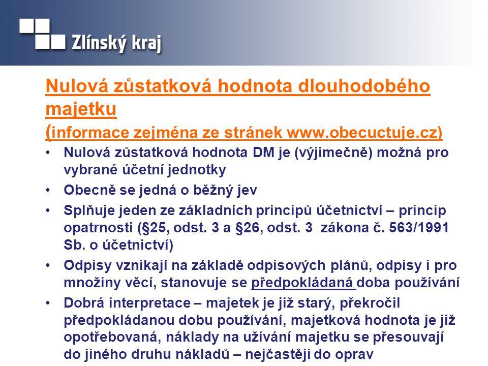 Nulová zůstatková hodnota dlouhodobého majetku (informace zejména ze stránek www.obecuctuje.cz)