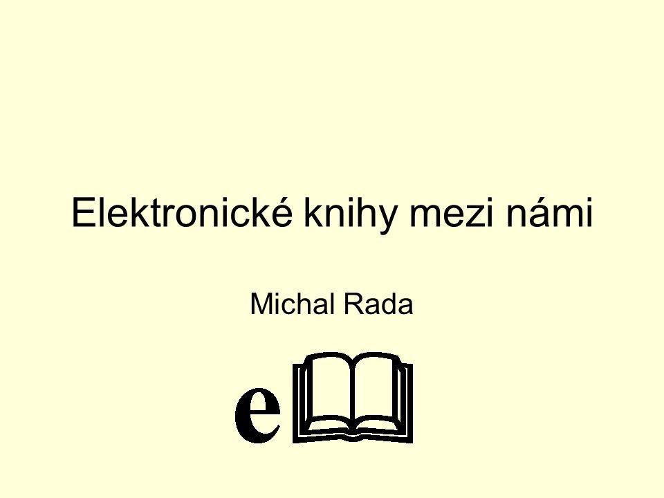 Elektronické knihy mezi námi