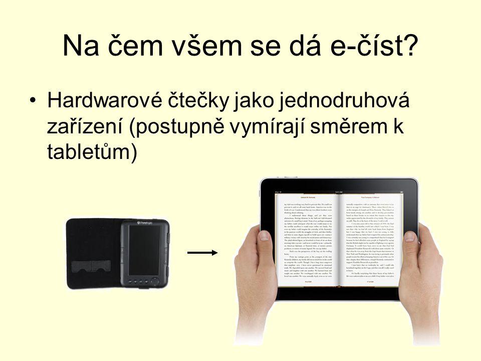 Na čem všem se dá e-číst.