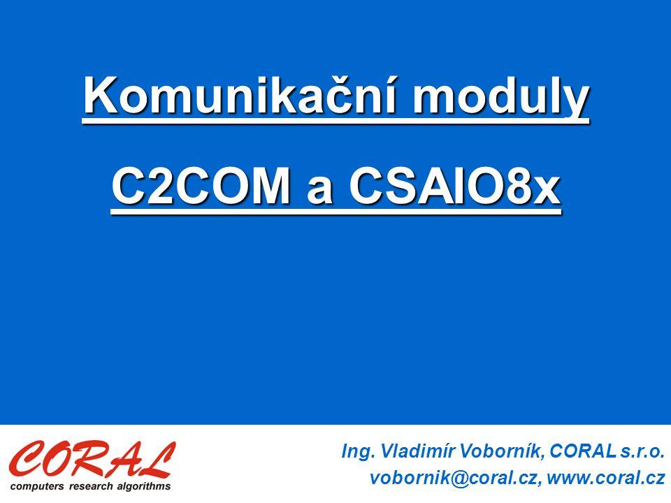 Komunikační moduly C2COM a CSAIO8x