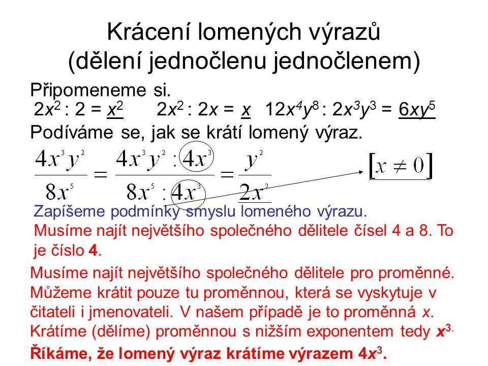 Krácení lomených výrazů (dělení jednočlenu jednočlenem)