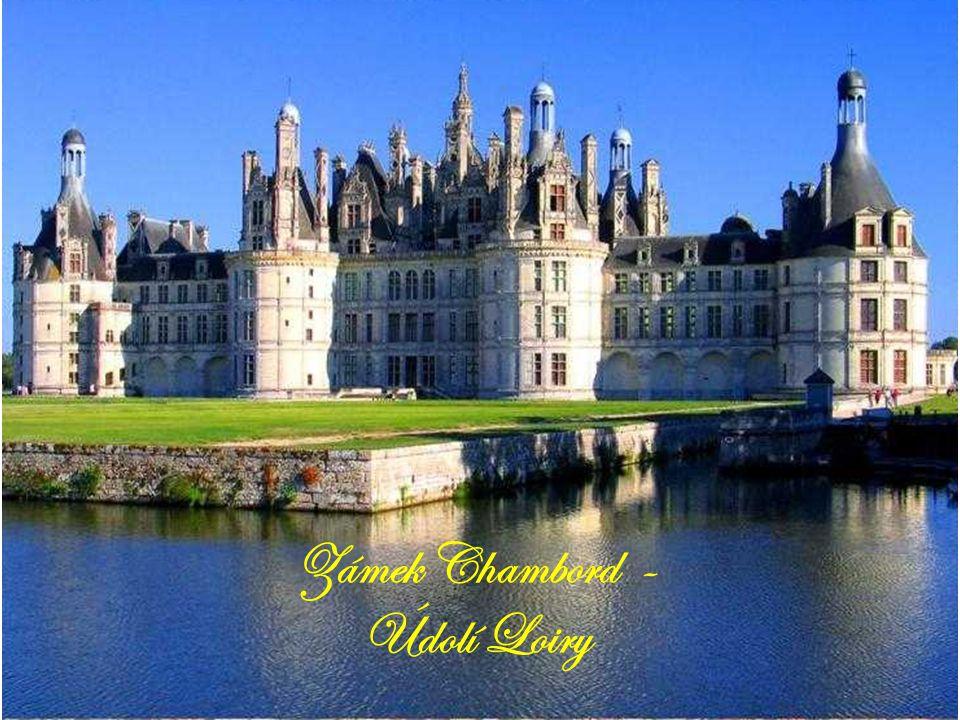 Zámek Chambord - Údolí Loiry