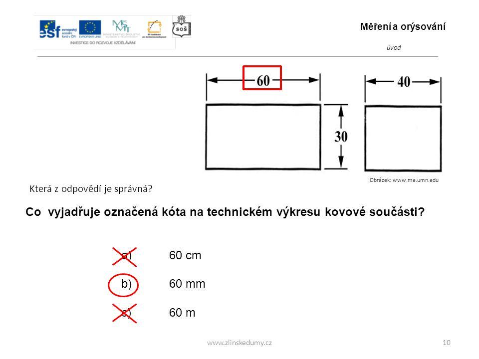 Co vyjadřuje označená kóta na technickém výkresu kovové součásti