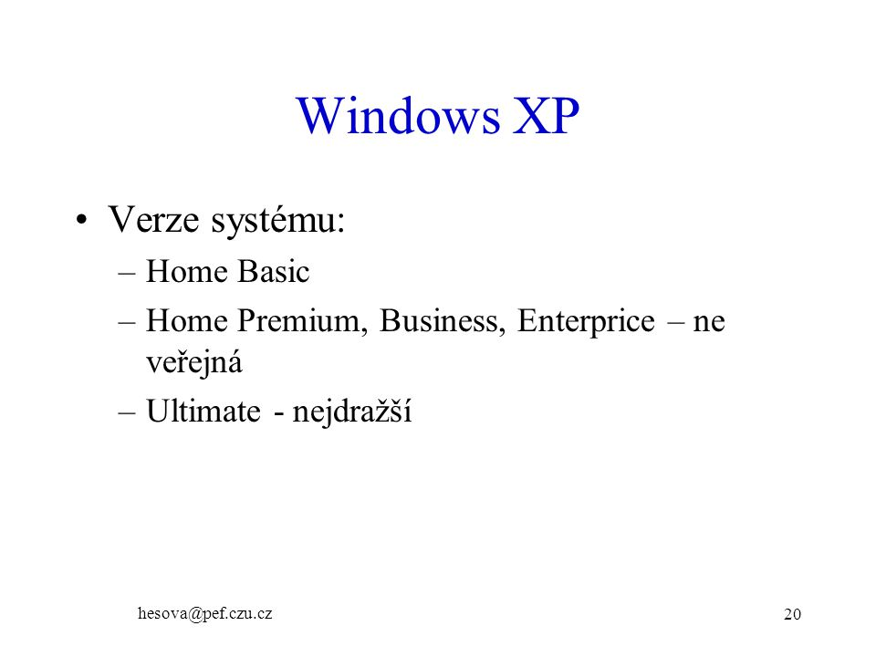 Windows XP Verze systému: Home Basic