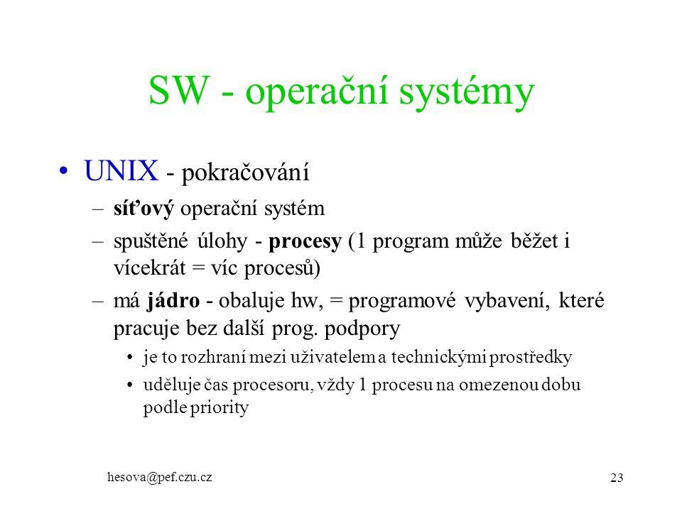 SW - operační systémy UNIX - pokračování síťový operační systém