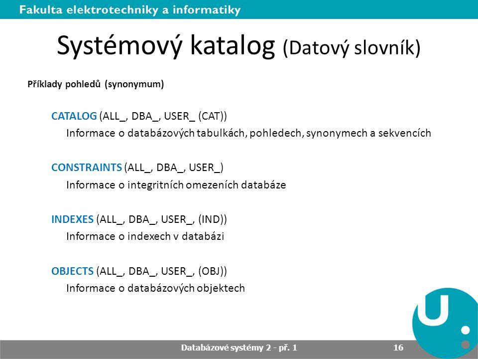 Systémový katalog (Datový slovník)