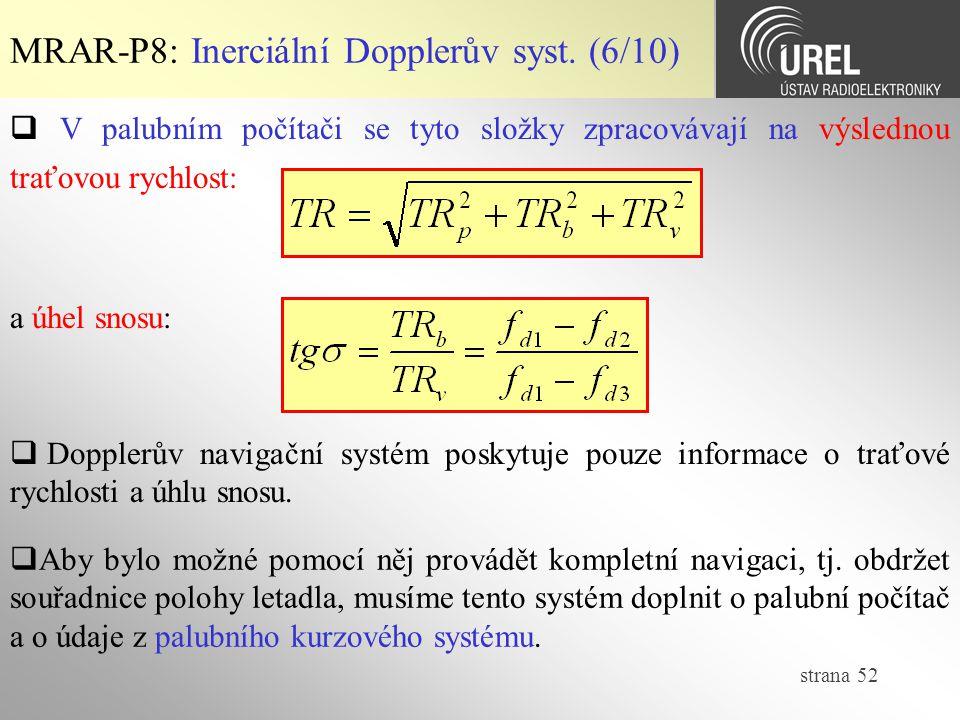 MRAR-P8: Inerciální Dopplerův syst. (6/10)