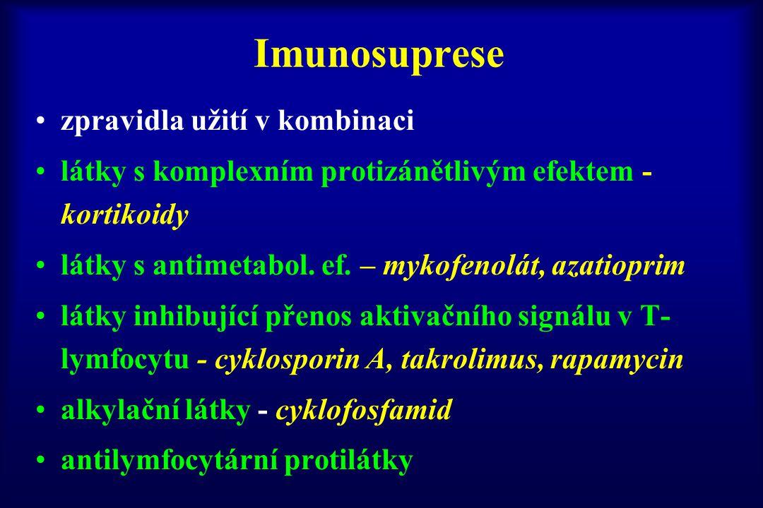 Imunosuprese zpravidla užití v kombinaci