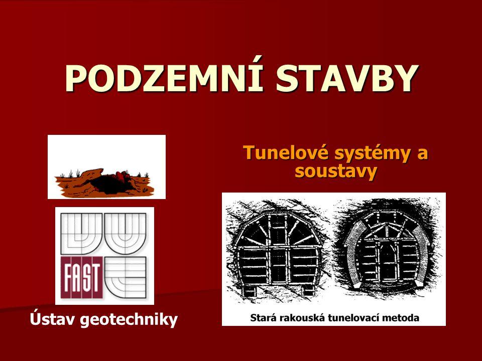 Tunelové systémy a soustavy