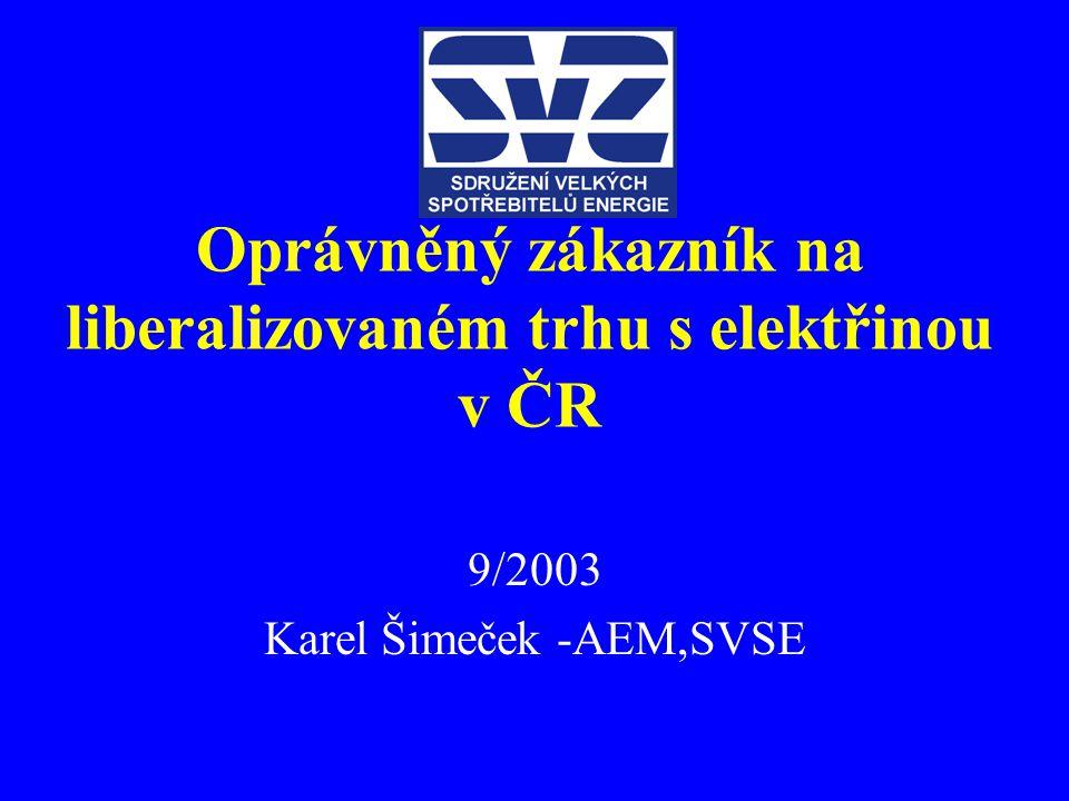 Oprávněný zákazník na liberalizovaném trhu s elektřinou v ČR