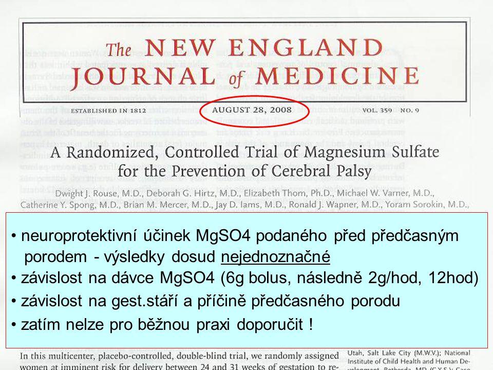 neuroprotektivní účinek MgSO4 podaného před předčasným