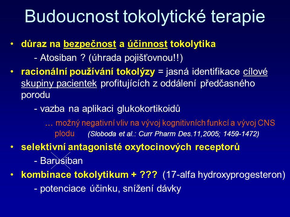 Budoucnost tokolytické terapie