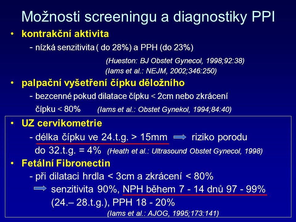 Možnosti screeningu a diagnostiky PPI