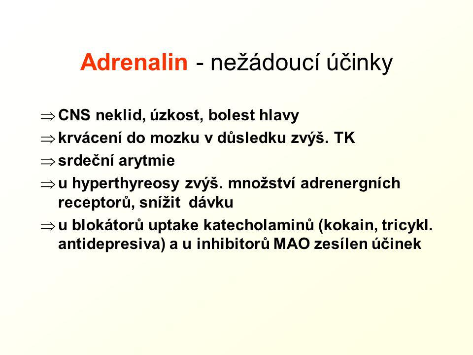 Adrenalin - nežádoucí účinky