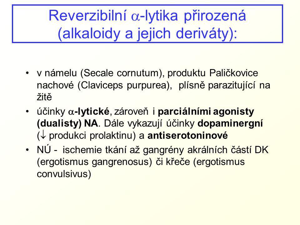Reverzibilní a-lytika přirozená (alkaloidy a jejich deriváty):