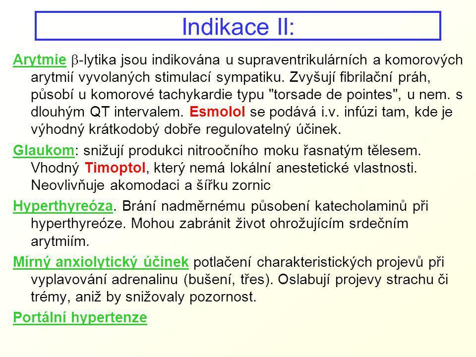 Indikace II: