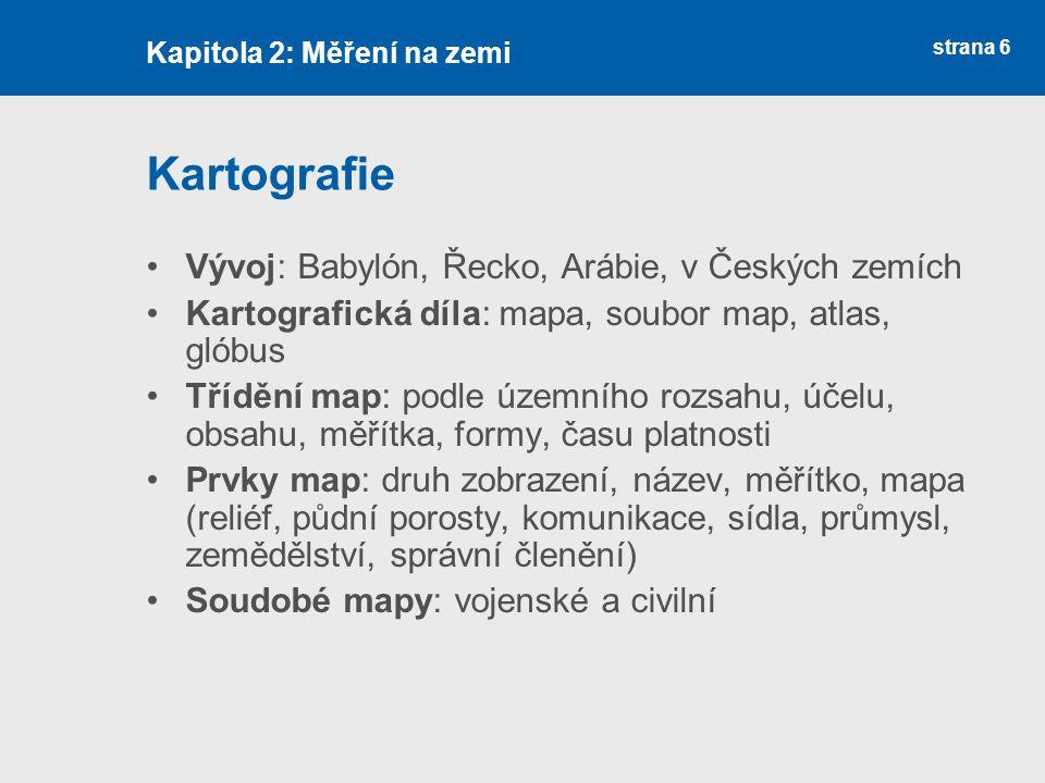 Kartografie Vývoj: Babylón, Řecko, Arábie, v Českých zemích