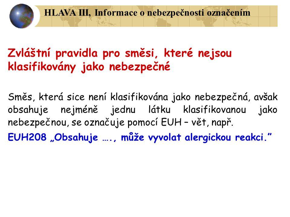 HLAVA III, Informace o nebezpečnosti označením