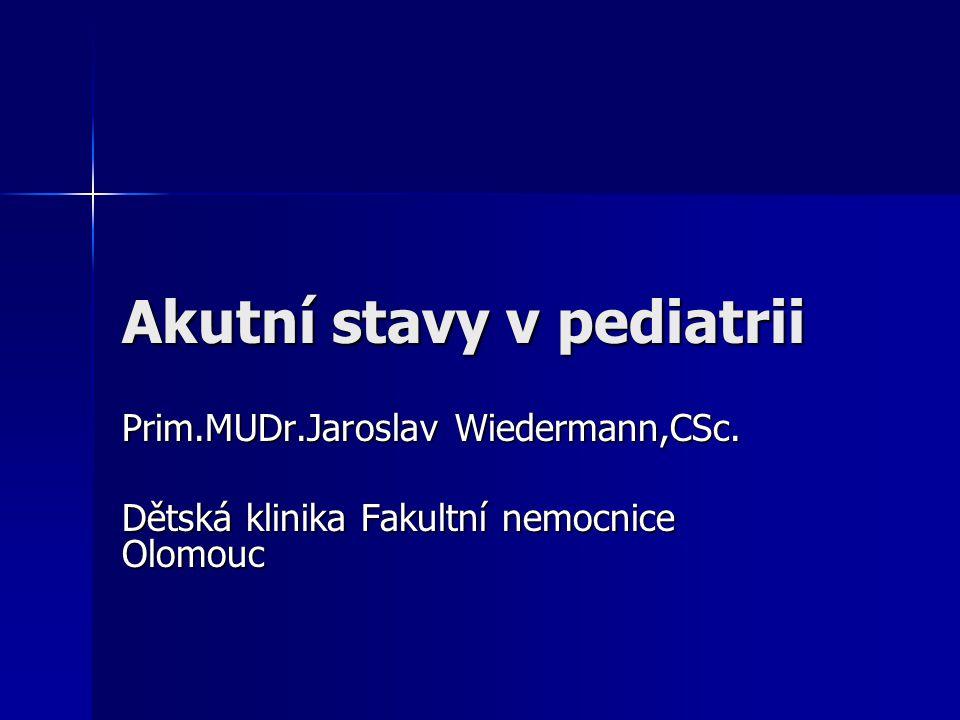 Akutní stavy v pediatrii