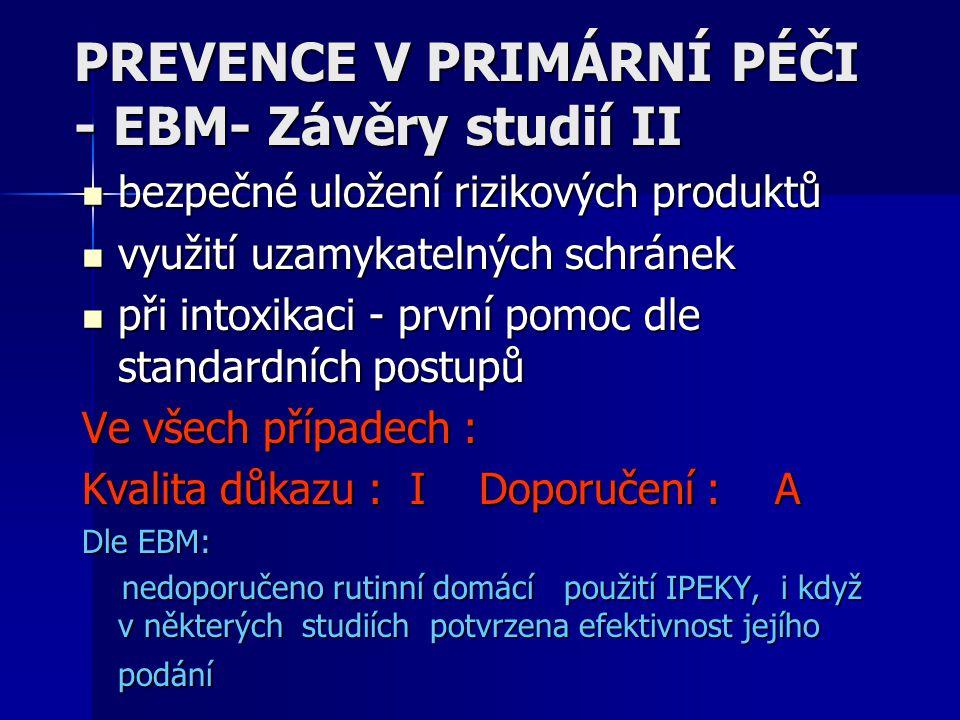 PREVENCE V PRIMÁRNÍ PÉČI - EBM- Závěry studií II