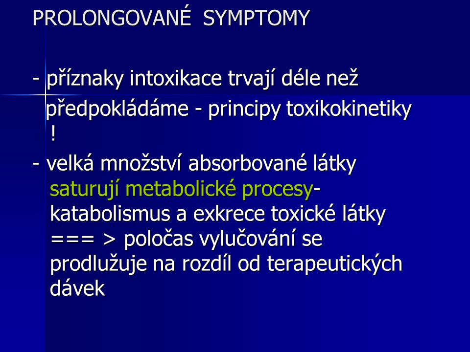 PROLONGOVANÉ SYMPTOMY