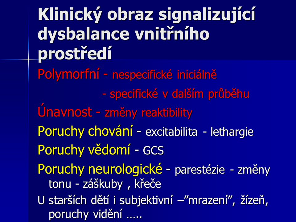 Klinický obraz signalizující dysbalance vnitřního prostředí