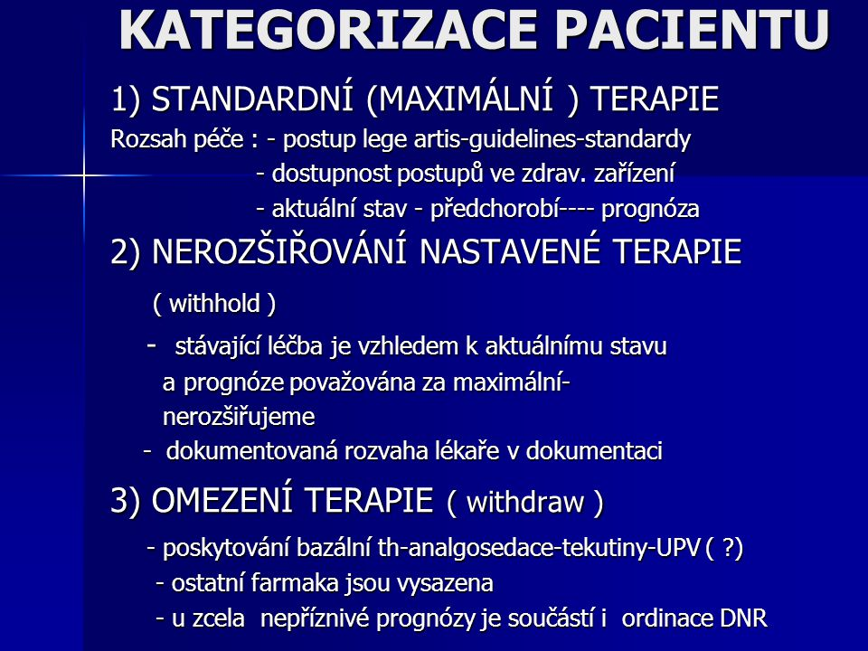 KATEGORIZACE PACIENTU