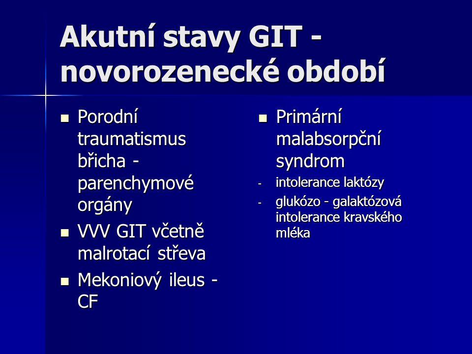 Akutní stavy GIT - novorozenecké období