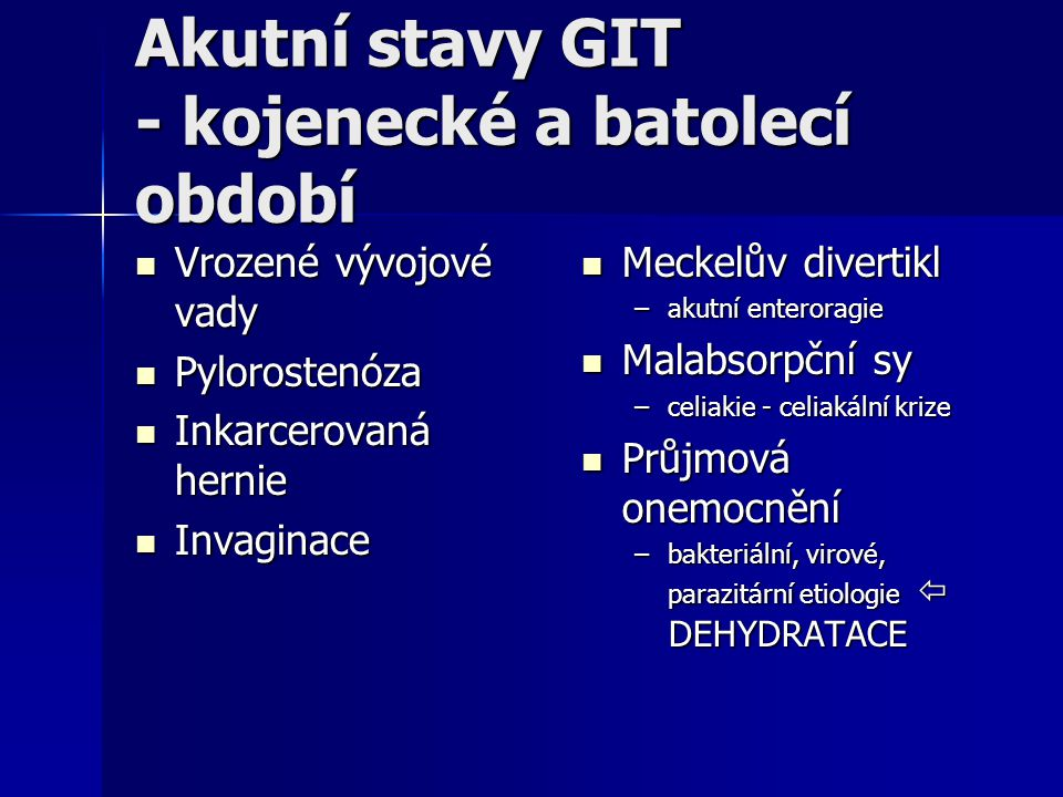 Akutní stavy GIT - kojenecké a batolecí období