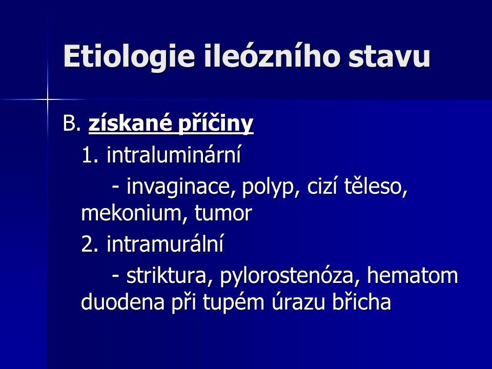 Etiologie ileózního stavu