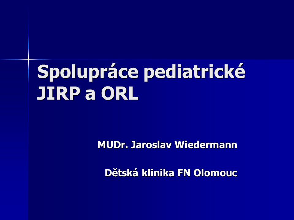 Spolupráce pediatrické JIRP a ORL