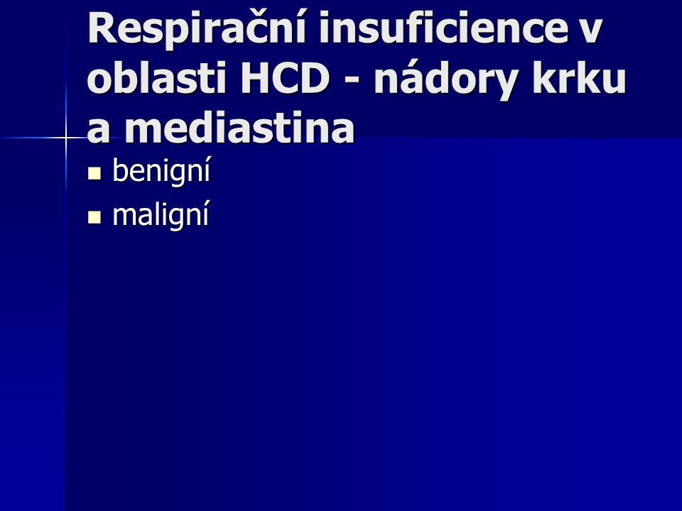Respirační insuficience v oblasti HCD - nádory krku a mediastina