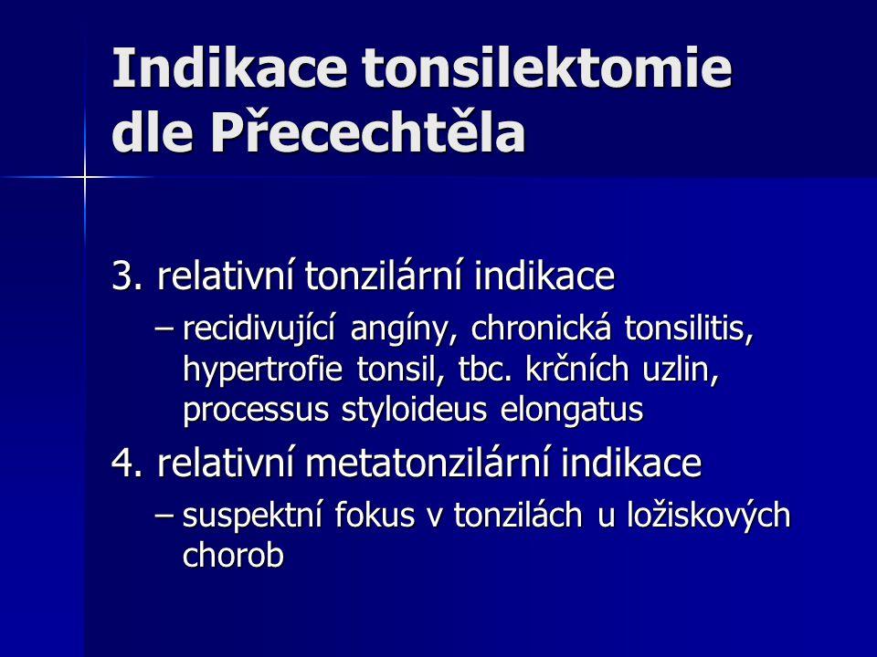 Indikace tonsilektomie dle Přecechtěla